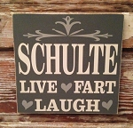 Custom Family Name Sign With Live, Fart, Laugh.  Wood Sign