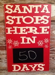 Santa Stops Here In Countdown To Christmas Days Wood Sign