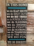 In This Home...We Do Hockey.  Wood Sign
