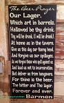 The Beer Prayer.  Wood Sign