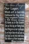 The Beer Prayer Sign.  Wood Sign