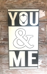 You & Me.  Wood Sign
