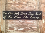 You Can Only Bring Sexy Back If You Have The Receipt.  Wood Sign