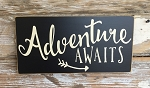 Adventure Awaits.  Wood Sign