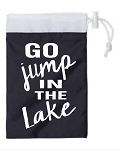 Go Jump In The Lake.  Cinch Tote
