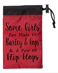 Some Girls Are Made Of Barley & Hops & A Pair Of Flip Flops.  Cinch Tote