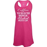 Coffee, You're On The Bench.  Alcohol, Suit Up.  Racer Back Swim Suit Cover Up