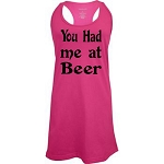 You Had Me At Beer.  Racer Back Swim Suit Cover Up