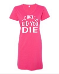 But Did You Die.  V-Neck Swim Suit Cover Up