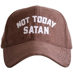 Not Today Satan.  Ultra Suede Baseball Hat