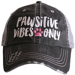 Pawsitive Vibes Only.  Women's Trucker Hat