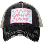 Follow Your Arrow.  Women's Trucker Hat