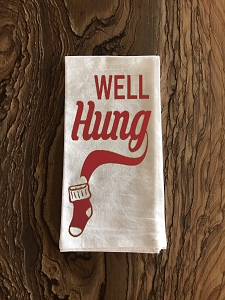 Well Hung.  Flour Sack Tea Towel