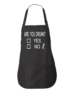Are You Drunk?  Yes or No.  Apron