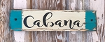 Cabana.  Rustic Wood Sign