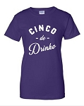 Cinco de Drinko.  Ladies Fit T-Shirt