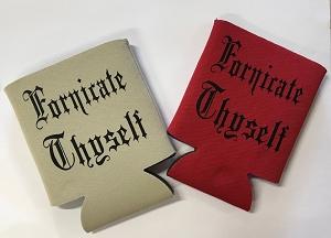 Fornicate Thyself.  Collapsible Can Cooler / Coozie