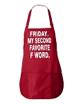 Friday.  My Second Favorite F Word.  Apron