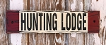 Hunting Lodge.  Rustic Wood Sign
