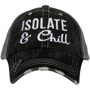 Isolate & Chill.  Women's Trucker Hat