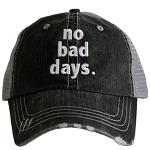 No Bad Days.  Women's Trucker Hat