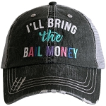 I'll Bring The Bail Money.  Women's Trucker Hat