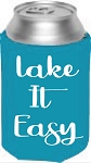 Lake It Easy.  Collapsible Can Cooler / Coozie