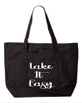 Lake It Easy.  Zipper Tote Bag