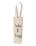 Lake It Easy.  Wine Tote