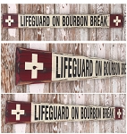 Lifeguard On Bourbon Break.  Rustic 4 Foot Long Wood Sign