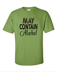 May Contain Alcohol.  Men's Universal Fit T-Shirt