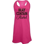 May Contain Alcohol.  Racer Back Swim Suit Cover Up