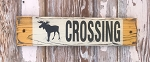 Moose Crossing.  Rustic Wood Sign