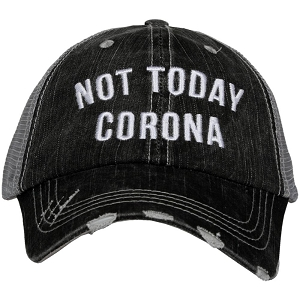 Not Today Corona.  Women's Trucker Hat
