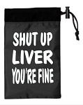 Shut Up Liver You're Fine.  Cinch Tote