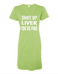 Shut Up Liver You're Fine.  V-Neck Swim Suit Cover Up