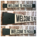 Welcome To Packasu.  Rustic 4 Foot Long Wood Sign.