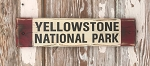 Yellowstone National Park.  Rustic Wood Sign