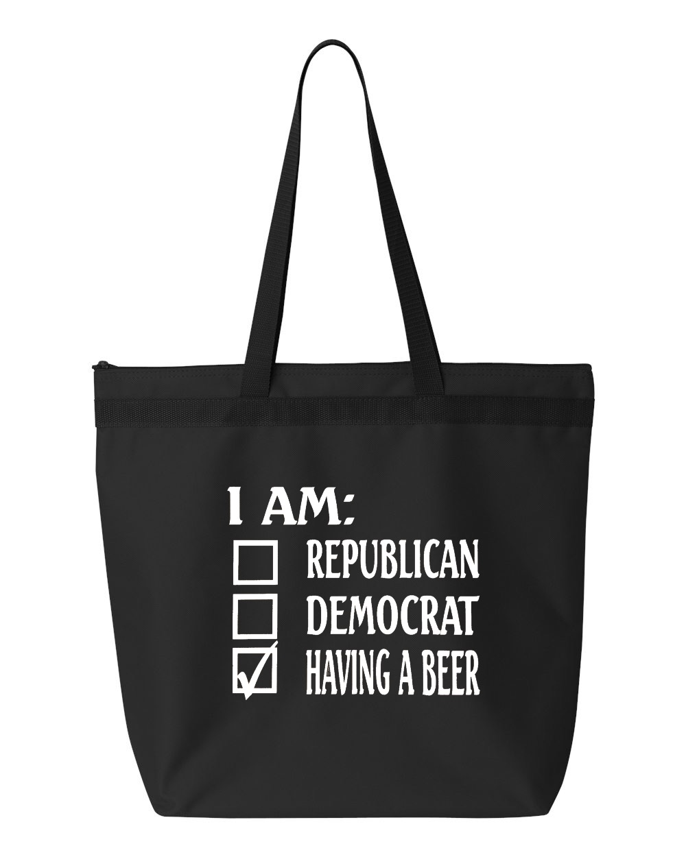 I Am Republican, Democrat, Having A Beer.  Zipper Tote Bag