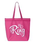 He Put A Ring On It!  Zippered Tote Bag