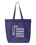 I Am Republican, Democrat, Having A Cocktail.  Zipper Tote Bag