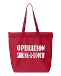 Operation:  Shrink A Bootie.  Zipper Tote Bag