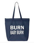 Burn Baby Burn.  Zipper Tote Bag