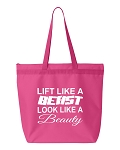 Lift Like A Beast.  Look Like A Beauty.  Zipper Tote Bag