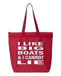 I Like Big Boats And I Cannot Lie.  Zipper Tote Bag