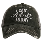 I Can't Adult Today.  Women's Trucker Hat