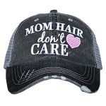 Mom Hair Don't Care.  Women's Trucker Hat