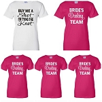 Buy Me A Shot, I'm Tying The Knot & Bride's Drinking Team Bridal Party Ladies Fit T-Shirts