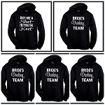 Buy Me A Shot, I'm Tying The Knot & Bride's Drinking Team.  Bridal Party Matching Hoodies