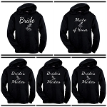 Bride, Mate Of Honor & Bride's Mates.  Matching Bridal Party Hoodies
